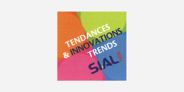 Tendances & Innovations Trends - Sial 2006